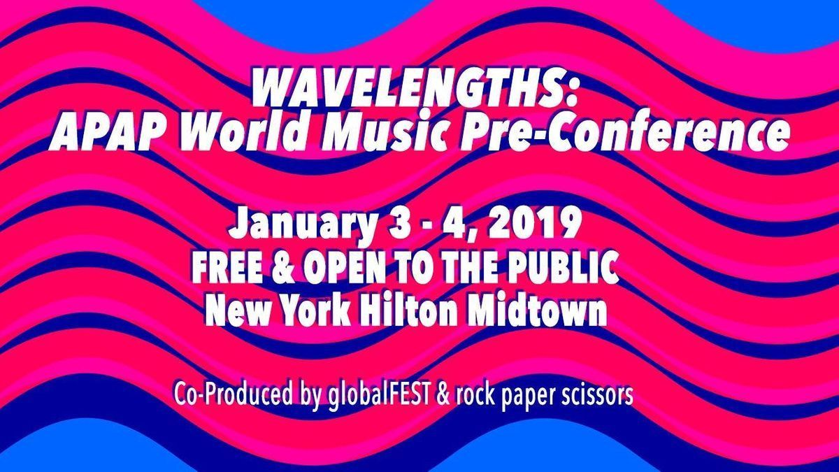 Wavelengths APAP World Music Pre-Conference
